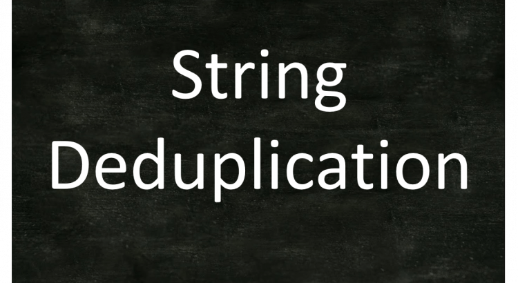 String deduplication